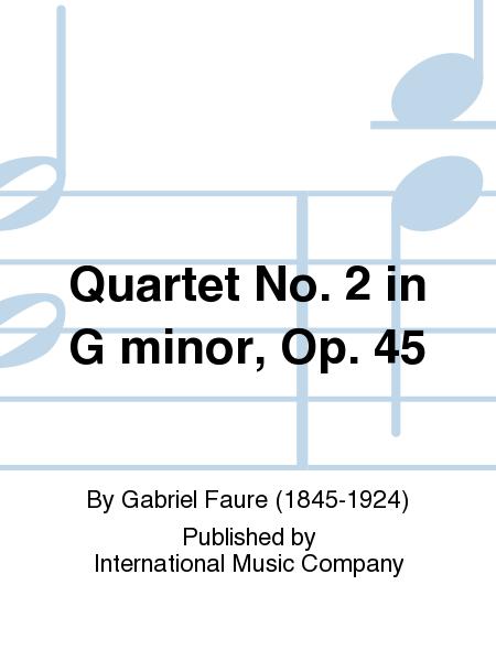 Quartet No. 2 in G minor, Op. 45