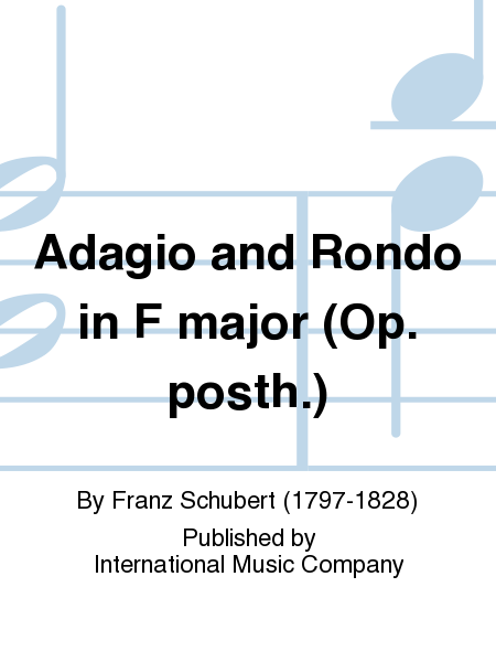 Adagio and Rondo in F major (Op. posth.)