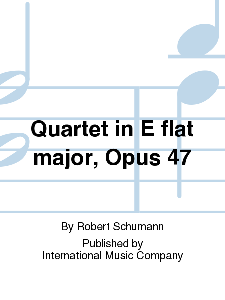 Quartet in E flat major, Opus 47