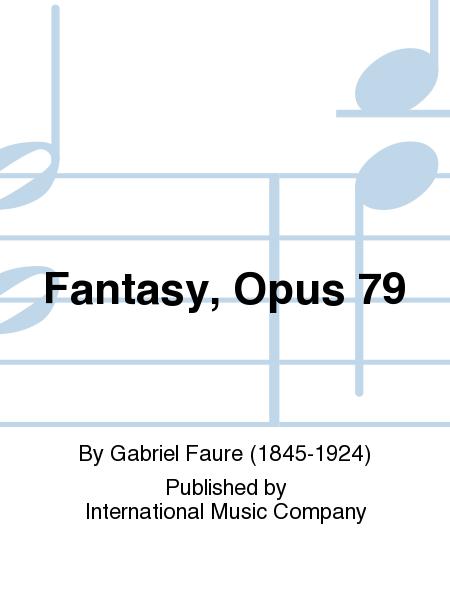 Fantasy, Opus 79