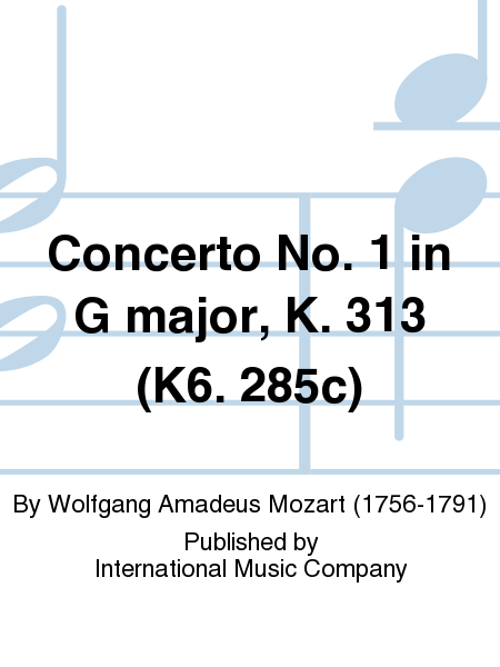 Concerto No. 1 in G major, K. 313 (K6. 285c)