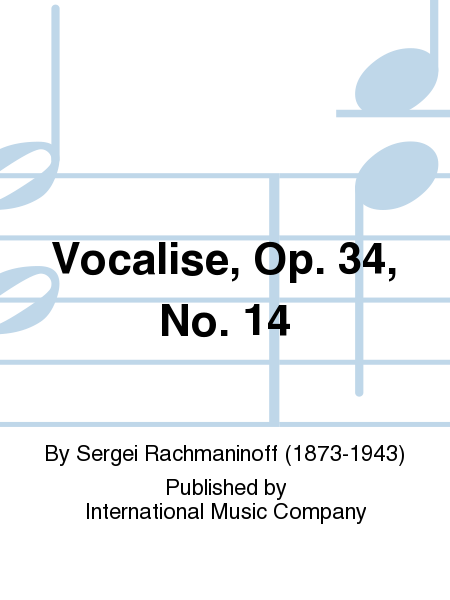 Vocalise, Op. 34, No. 14