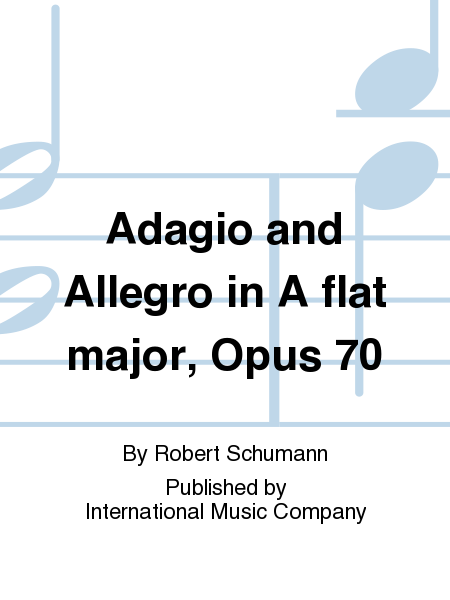 Adagio and Allegro in A flat major, Opus 70