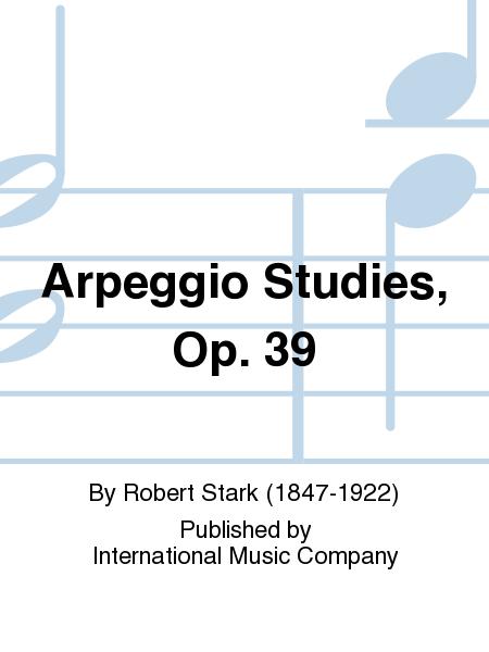 Arpeggio Studies, Op. 39