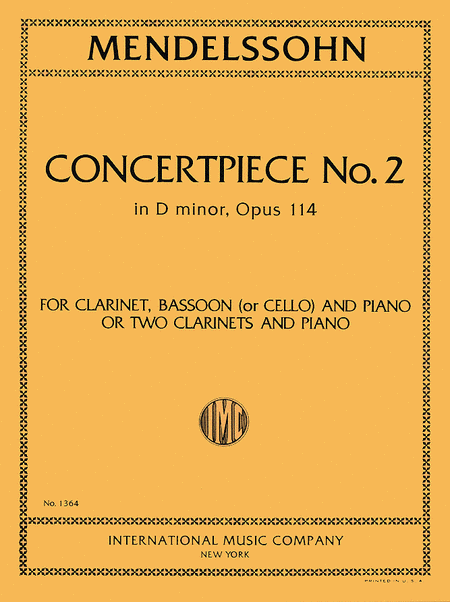 Concert Piece No. 2 in D minor, Op. 114 for Clarinet, Bassoon (or Cello) & Piano or 2 Clarinets & Piano