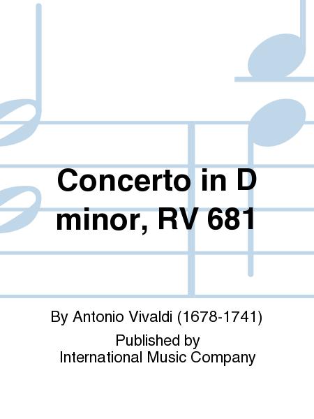 Concerto in D minor, RV 681