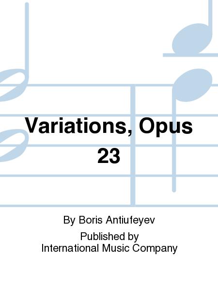 Variations, Opus 23