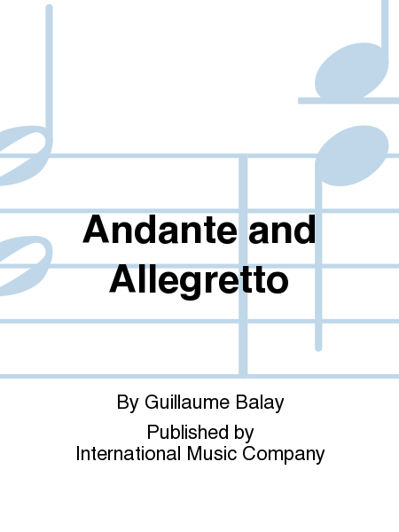 Andante and Allegretto