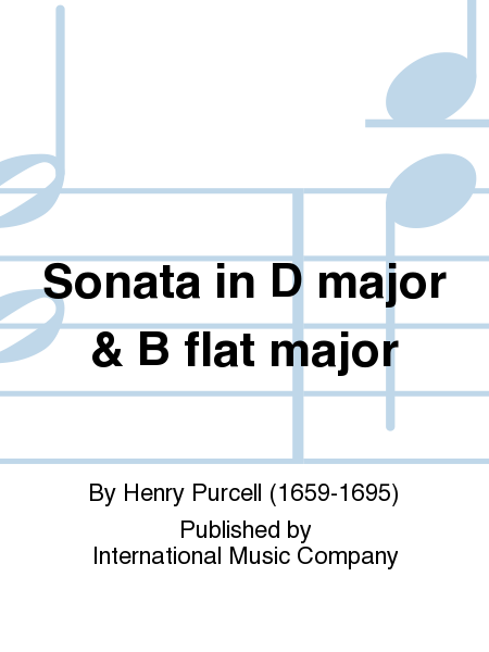 Sonata in D major & B flat major