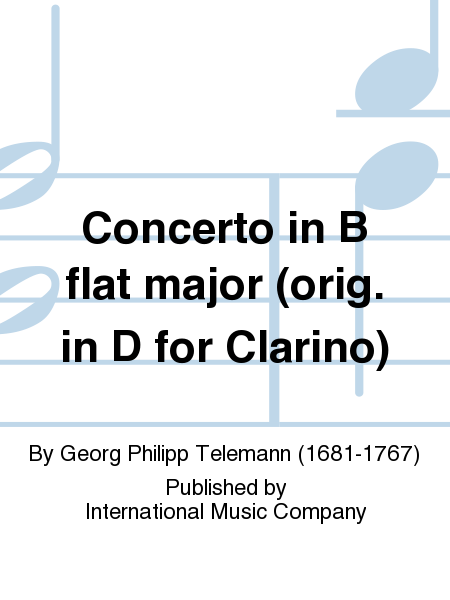 Concerto in B flat major (orig. in D for Clarino)
