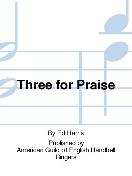 Three for Praise