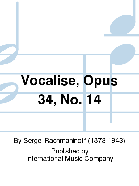 Vocalise, Opus 34, No. 14