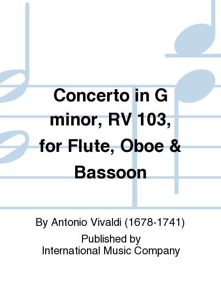 Concerto in G minor, RV 103, for Flute, Oboe & Bassoon