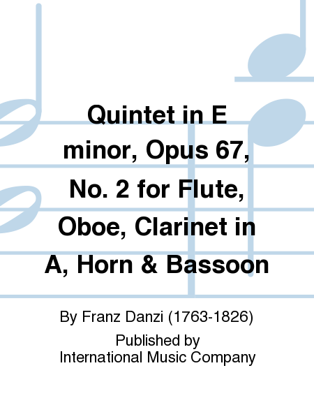 Quintet in E minor, Opus 67, No. 2 for Flute, Oboe, Clarinet in A, Horn & Bassoon