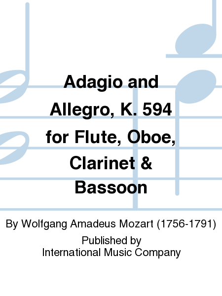 Adagio and Allegro, K. 594 for Flute, Oboe, Clarinet & Bassoon