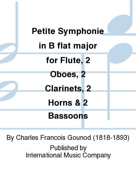 Petite Symphonie in B flat major for Flute, 2 Oboes, 2 Clarinets, 2 Horns & 2 Bassoons