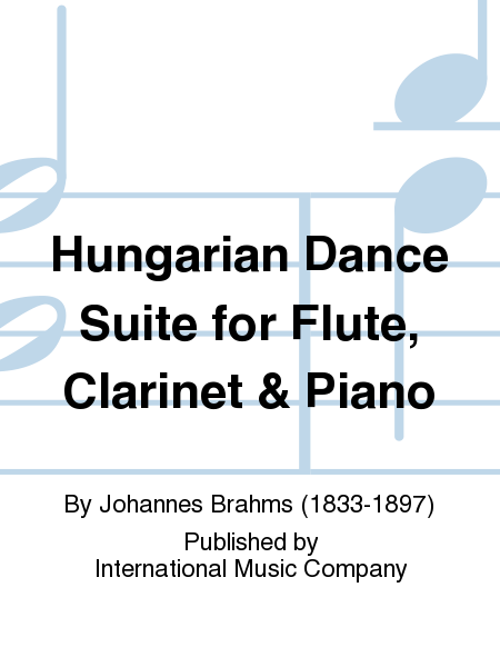 Hungarian Dance Suite for Flute, Clarinet & Piano