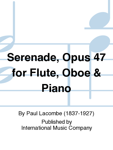 Serenade, Opus 47 for Flute, Oboe & Piano