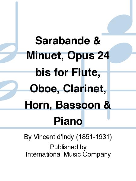 Sarabande & Minuet, Opus 24 bis for Flute, Oboe, Clarinet, Horn, Bassoon & Piano
