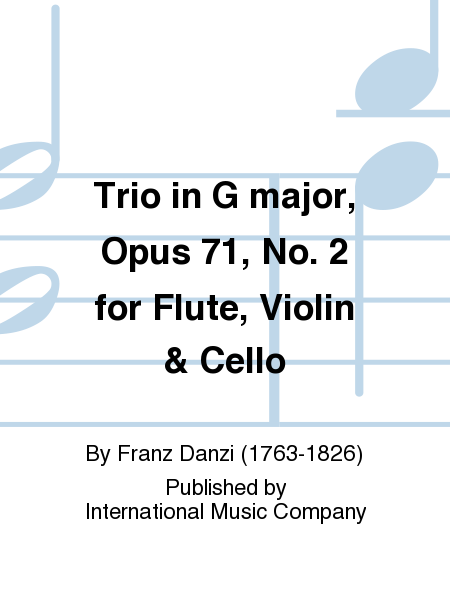 Trio in G major, Opus 71, No. 2 for Flute, Violin & Cello