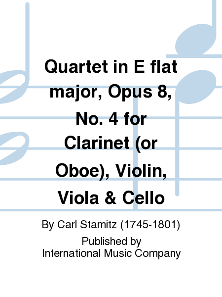Quartet in E flat major, Opus 8, No. 4 for Clarinet (or Oboe), Violin, Viola & Cello