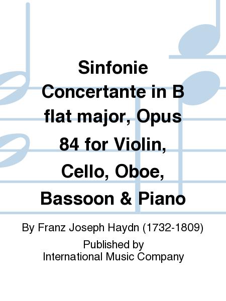 Sinfonie Concertante in B flat major, Opus 84 for Violin, Cello, Oboe, Bassoon & Piano