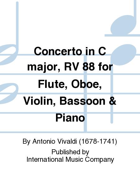 Concerto in C major, RV 88 for Flute, Oboe, Violin, Bassoon & Piano
