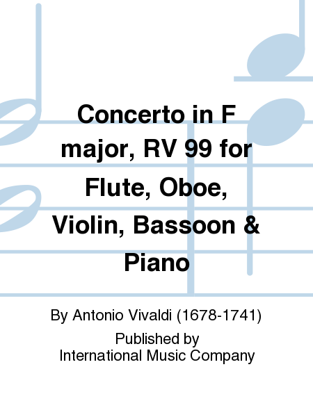 Concerto in F major, RV 99 for Flute, Oboe, Violin, Bassoon & Piano