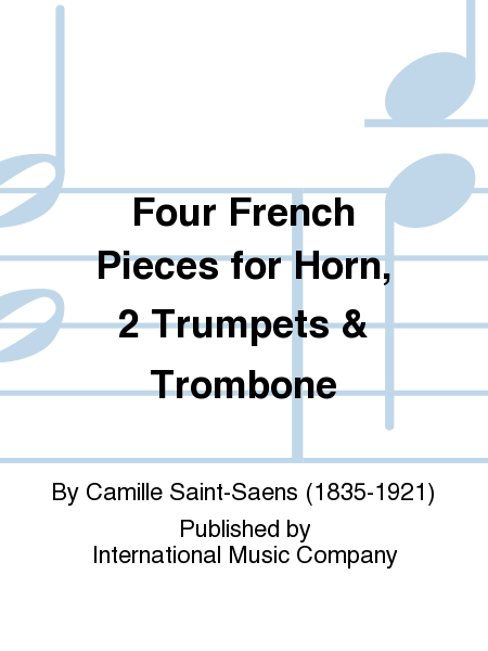 Four French Pieces for Horn, 2 Trumpets & Trombone