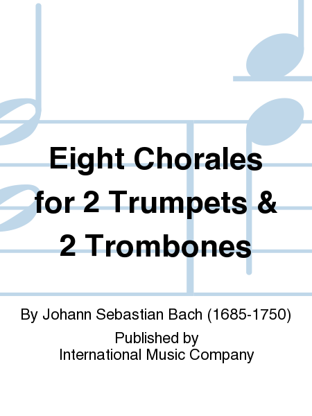 Eight Chorales for 2 Trumpets & 2 Trombones