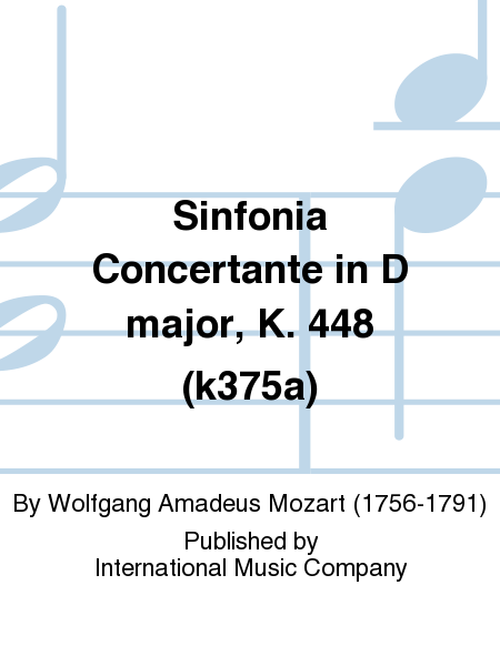 Sinfonia Concertante in D major, K. 448 (k375a)