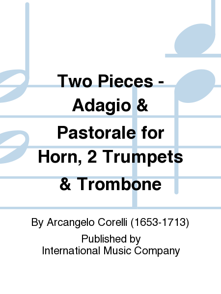 Two Pieces - Adagio & Pastorale for Horn, 2 Trumpets & Trombone