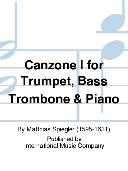Canzone I for Trumpet, Bass Trombone & Piano