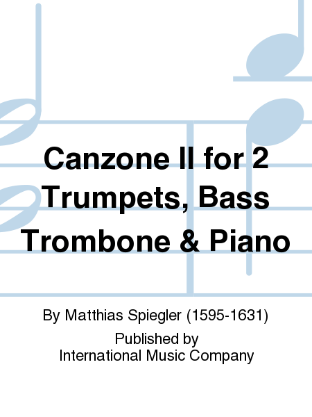 Canzone II for 2 Trumpets, Bass Trombone & Piano