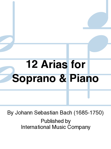12 Arias for Soprano & Piano