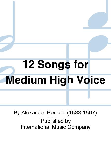 12 Songs for Medium High Voice