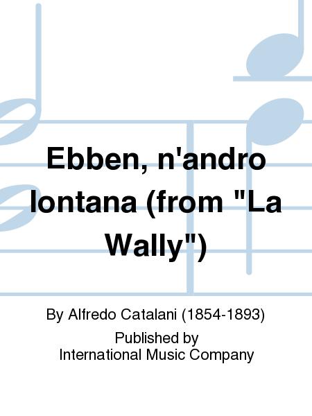 Ebben, n'andro lontana (from