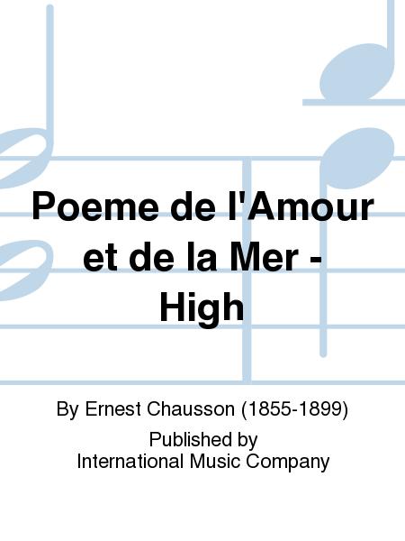 Poeme de l'Amour et de la Mer - High