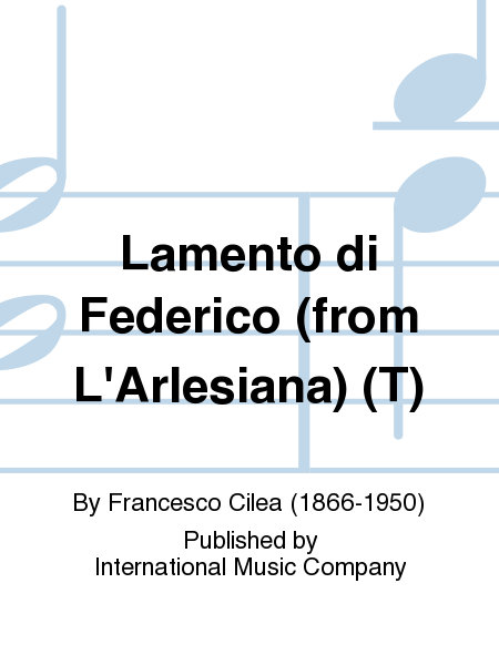 Lamento di Federico (from L'Arlesiana) (T)