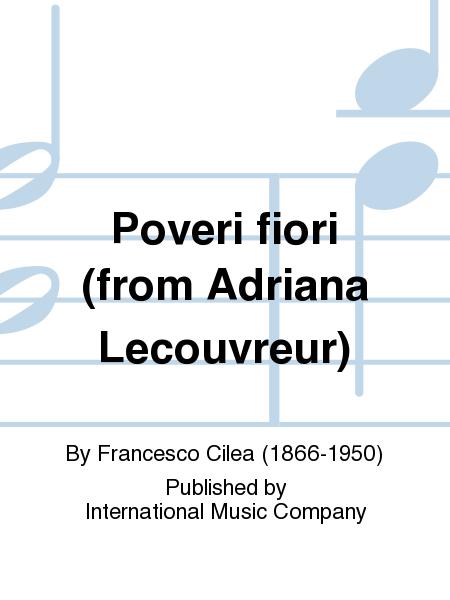 Poveri fiori (from Adriana Lecouvreur)