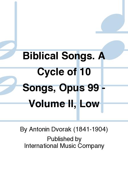 Biblical Songs. A Cycle of 10 Songs, Opus 99 - Volume II, Low