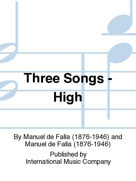 Three Songs - High