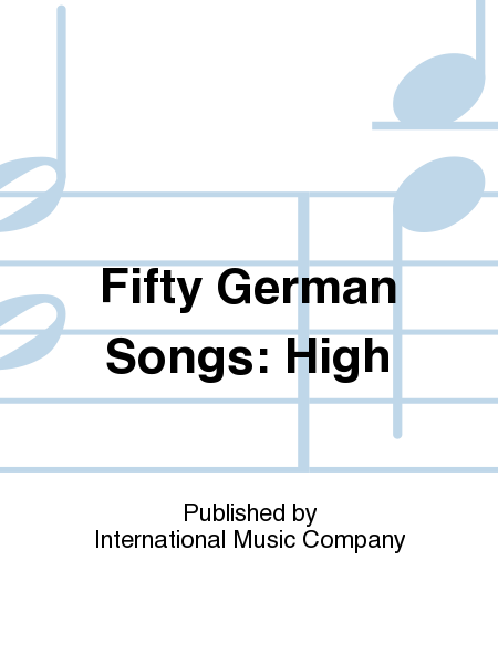 Fifty German Songs: High