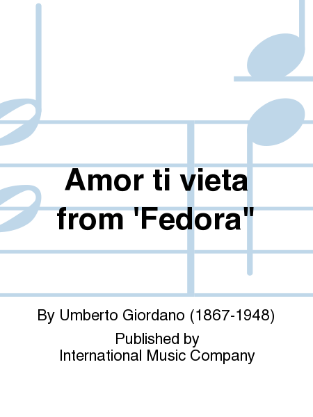 Amor ti vieta from 'Fedora