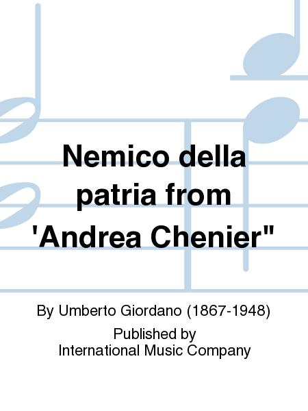 Nemico della patria from 'Andrea Chenier