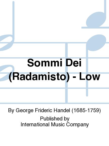 Sommi Dei (Radamisto) - Low