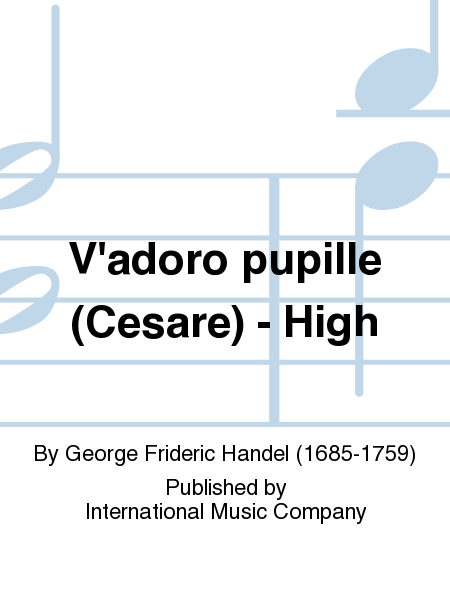 V'adoro pupille (Cesare) - High