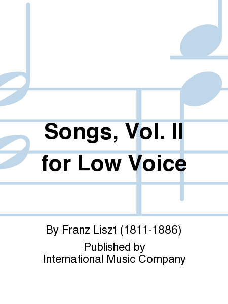 Songs, Vol. II for Low Voice