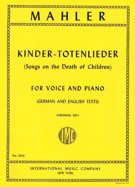Kindertotenlieder (Songs on the Death of Children) - Medium