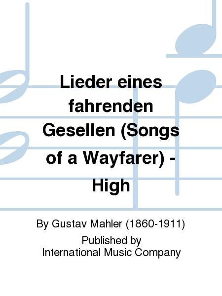 Lieder eines fahrenden Gesellen (Songs of a Wayfarer) - High